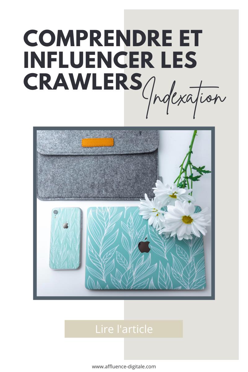 comprendre-influencer-les-crawlers (1)