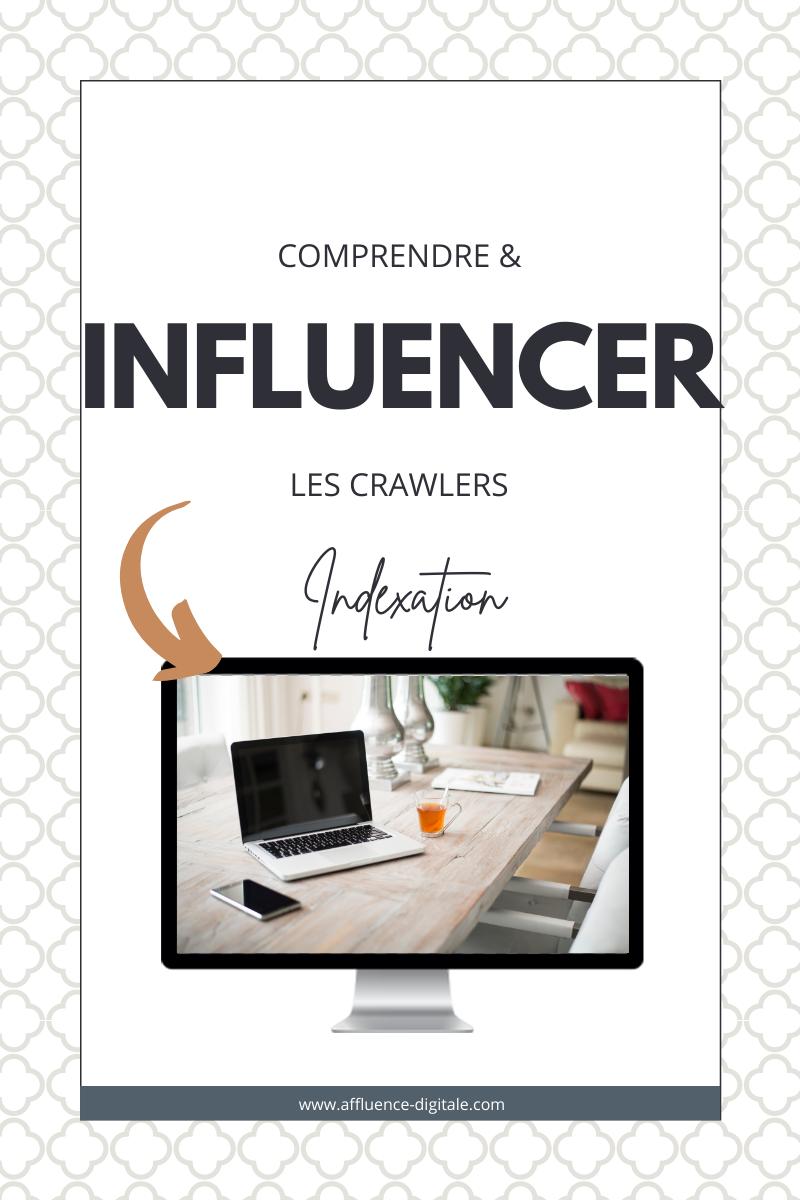 comprendre-influencer-les-crawlers (2)